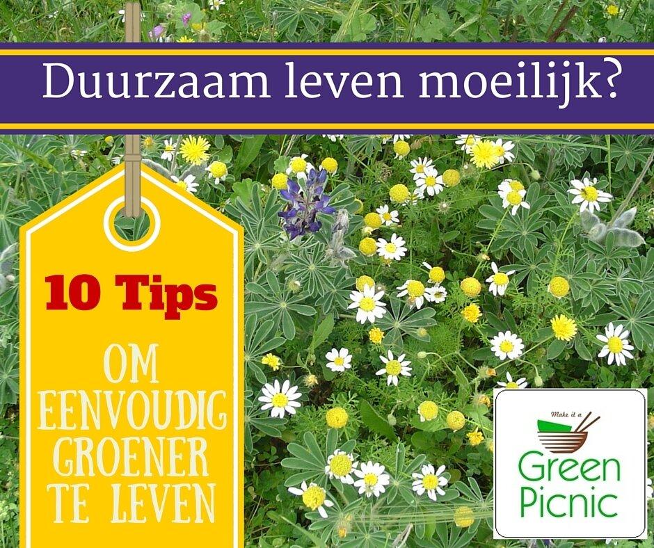 GreenPicnic Blog: 10 Tips voor een groener leven